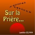 Laetitia GILMAN - Sur la prière