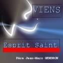 Jean-Marc GENDRON - Viens, Esprit Saint