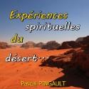 Pascal PINGAULT - Expériences spirituelles du désert