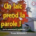 Yves BOGAERT - Un laïc prend la parole (sur la communauté chrétienne)