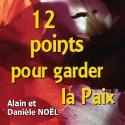 Alain et Danièle NOËL - 12 points pour garder la paix