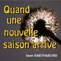 Jean BARTHABURU - Quand une nouvelle saison arrive