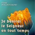Pierre DESCOUVEMONT - Je bénirai le Seigneur en tout temps