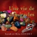 Sarah et Rita GOUDET - Une vie de miracles