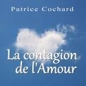 Patrice COCHARD - La contagion de l'Amour